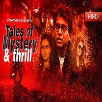 Tales Of Mystrey And Thrill (Rahasya Romancha Series 2019) Hindi Season 1 Watch Free Download