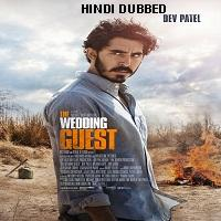 The Wedding Guest (2018) Hindi Dubbed Full Movie Watch Free Download