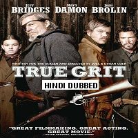 True Grit (2010) Hindi Dubbed Full Movie Watch Free Download