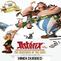 Asterix: The Mansions of the Gods (2014) Hindi Dubbed Full Movie Watch Free Download