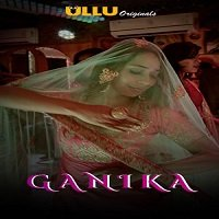 Ganika (2019) Hindi Season 1 Watch Online HD Print Free Download
