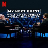 My Next Guest with David Letterman and Shah Rukh Khan (2019) Hindi Show Watch Free Download