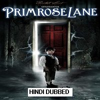 Primrose Lane (2015) Hindi Dubbed [UNOFFICIAL] Full Movie Watch Online HD Print Free Download