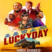 Lucky Day (2019) Hindi Dubbed Full Movie Watch Online HD Print Free Download