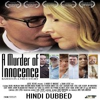 A Murder of Innocence (2018) Hindi Dubbed UNOFFICIAL Full Movie Watch Free Download