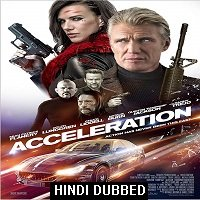 Acceleration (2019) Hindi Dubbed Full Movie Watch Online HD Print Free Download