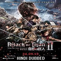 Attack on Titan Part 2 (2015) Hindi Dubbed Full Movie Watch Online HD Free Download