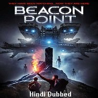 Beacon Point (2016) Hindi Dubbed Full Movie Watch Online HD Print Free Download