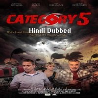 Category 5 (2014) Hindi Dubbed Full Movie Watch Online HD Print Free Download
