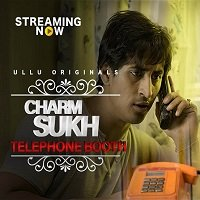 Charmsukh (Telephone Booth 2019) Hindi Season 1 Episode 11 Watch Online HD Download