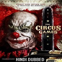 Circus Kane (2017) Hindi Dubbed Full Movie Watch Online HD Free Download