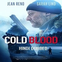 Cold Blood (2019) Hindi Dubbed Full Movie Watch Online HD Print Free Download