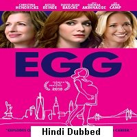 Egg (2018) Hindi Dubbed Full Movie Watch Online HD Print Free Download