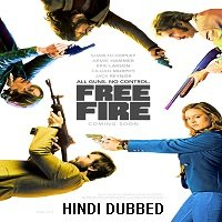 Free Fire (2016) Hindi Dubbed Full Movie Watch Online HD Print Free Download