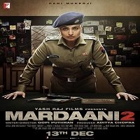 Mardaani 2 (2019) Hindi Full Movie Watch Online HD Print Free Download