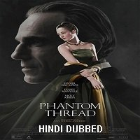 Phantom Thread (2017) Hindi Dubbed Full Movie Watch Online HD Print Free Download