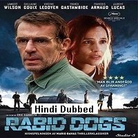 Rabid Dogs (2015) Hindi Dubbed Full Movie Watch Online HD Print Free Download