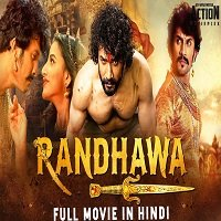 Randhawa (2019) Hindi Dubbed Full Movie Watch Online HD Print Free Download