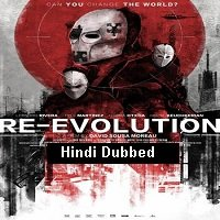 Re-Evolution (2017) Hindi Dubbed Full Movie Watch Online HD Print Free Download