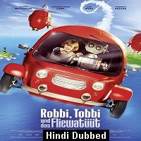 Robby and Tobys Fantastic Voyager (2016) Hindi Dubbed Full Movie Watch Online HD Print Free Download