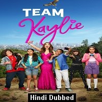 Team Kaylie (2019) Hindi Dubbed Season 2 Complete Watch Online HD Free Download