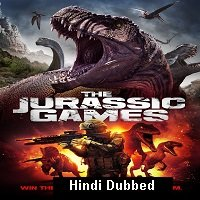 The Jurassic Games (2018) Hindi Dubbed Full Movie Watch Online HD Print Free Download
