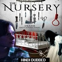 The Nursery (2018) Hindi Dubbed Full Movie Watch Online HD Print Free Download