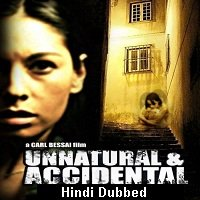 Unnatural And Accidental (2006) Hindi Dubbed Full Movie Watch Online HD Print Free Download