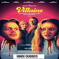 Villains (2019) Unofficial Hindi Dubbed Full Movie Watch Online HD Free Download