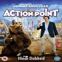 Action Point (2018) ORG Hindi Dubbed Full Movie Watch Online HD Print Free Download