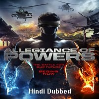 Allegiance of Powers (2016) ORG Hindi Dubbed Full Movie Watch Online HD Free Download
