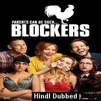 Blockers (2018) ORG Hindi Dubbed Full Movie Watch Online HD Free Download