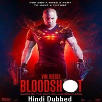 Bloodshot (2020) Hindi Dubbed Full Movie Watch Online HD Print Free Download