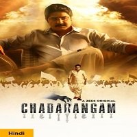 Chadarangam (2020) Hindi Season 1 [EP 1 To 9] Watch Online HD Print Free Download