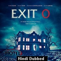 Exit 0 (2019) Unofficial Hindi Dubbed Full Movie Watch Free Download