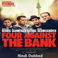 Four Against the Bank (2016) Hindi Dubbed Full Movie Watch Online HD Print Free Download
