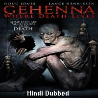 Gehenna: Where Death Lives (2016) Hindi Dubbed Full Movie Watch Online HD Free Download