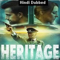 Heritage (2019) Unofficial Hindi Dubbed Full Movie Watch Free Download