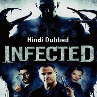 Infected (2008) Hindi Dubbed Full Movie Watch Online HD Free Download