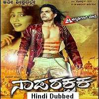 Naadarakshaka (2020) Hindi Dubbed Full Movie Watch Online HD Print Free Download