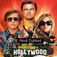Once Upon a Time In Hollywood (2019) ORG Hindi Dubbed Full Movie Watch Online HD Free Download