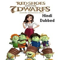 Red Shoes and the Seven Dwarfs (2019) Unofficial Hindi Dubbed Full Movie Watch Free Download