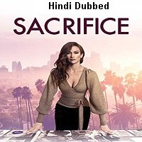 Sacrifice (2020) Unofficial Hindi Dubbed Full Movie Watch Free Download