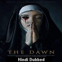 The Dawn (2019) Unofficial Hindi Dubbed Full Movie Watch Free Download