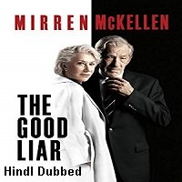 The Good Liar (2019) Unofficial Hindi Dubbed Full Movie Watch Free Download