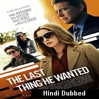 The Last Thing He Wanted (2020) Hindi Dubbed Full Movie Watch Online HD Free Download