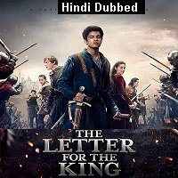 The Letter For The King (2020) Hindi Dubbed Season 1 Watch Online HD Free Download