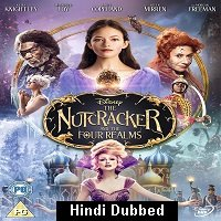 The Nutcracker And the Four Realms (2018) Hindi Dubbed Orignal Full Movie Watch Online HD Free Download