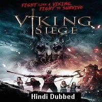 Viking Siege (2017) Hindi Dubbed Full Movie Watch Online HD Print Free Download