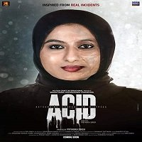 ACID: Astounding Courage in Distress (2020) Hindi Full Movie Watch Free Download